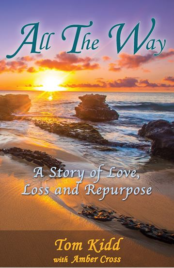 """Picture of """"All The Way"""" E-Book - benefiting the Joan L. Kidd, MD Memorial Fund"""